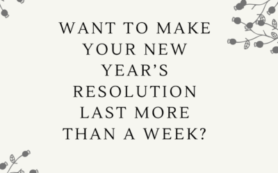 Want to make your New Year's Resolution last more than a week?